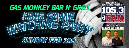 Big Game Watching Party at Gas Monkey Bar n Grill