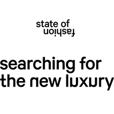 State of Fashion | searching for the new luxury logo