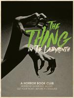 The Thing in the Labyrinth - a horror book club