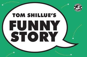 Tom Shillue's Funny Story (January 23rd 2014)