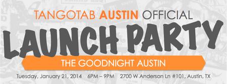 TangoTab Austin Official Launch Party