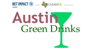 Austin Green Drinks + Chance to Win a Nest Thermostat...