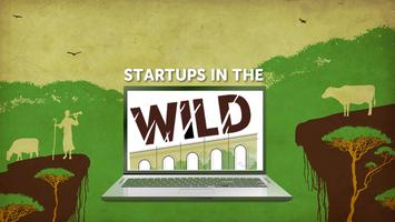 Startups in the Wild - Tickets Almost Gone!