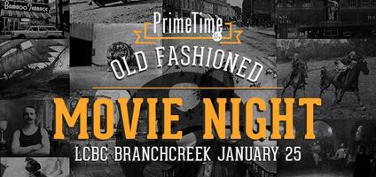 LCBC BranchCreek PrimeTime Movie Night