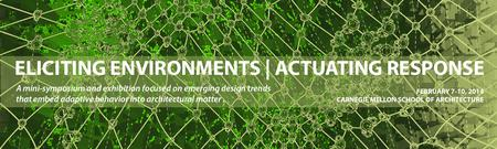 ELICITING ENVIRONMENTS | ACTUATING RESPONSE
