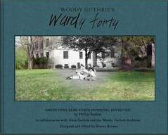 "Book Launch Event: ""Woody Guthrie's Wardy Forty"" Book..."