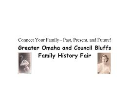 Greater Omaha and Council Bluffs Family History Fair
