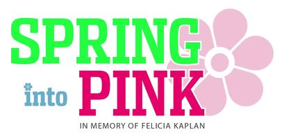 Spring Into Pink 5K Walk In Memory of Felicia Kaplan
