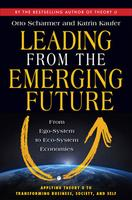 """""""Leading from the Emerging Future"""" - Community..."""