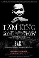 IAM KING ALL BLACK DAY PARTY