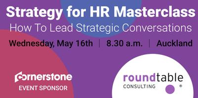 Strategy for HR Masterclass - Auckland