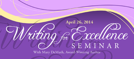 Writing for Excellence Seminar with Mary DeMuth