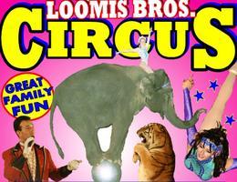 "Loomis Bros. Circus - 2014 Tour: ""Circus Comes To..."