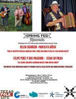 Springfed Records Album Release: Felipe Perez y Sus...