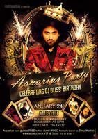 ♔ Aquarius Party - DJ Bliss' Birthday Bash ♚
