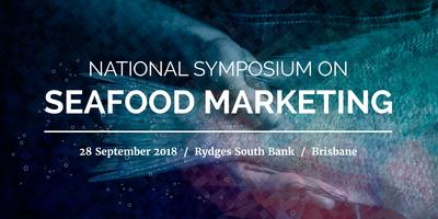 National Symposium on Seafood Marketing & Gala Dinner