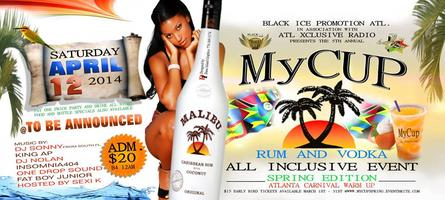 MY CUP ALL INCLUSIVE EVENT SPRING EDITION 2014