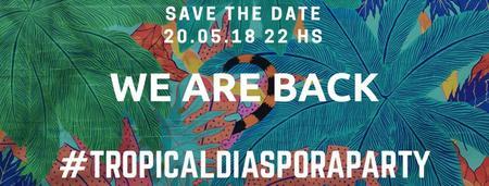 Tropical Diaspora® Party Vol.49 ★ Kdk18 after show &...