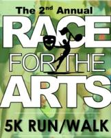 Second Annual Race for The Arts 5K Run/Walk