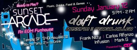 EPR and SUNSET ARCADE present... DAFT DRUNK ✩★✩ At...