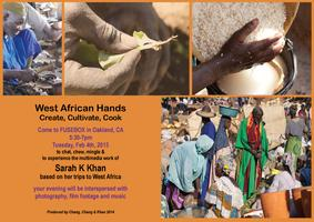 West African Hands Create, Cultivate and Cook--A...