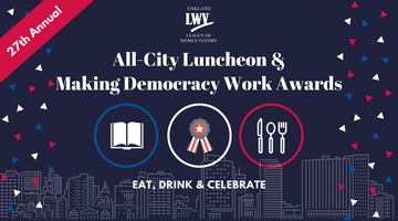 27th Annual All-City Luncheon and Making Democracy...