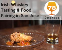 Irish Whiskey Tasting and Food Pairing - San Jose