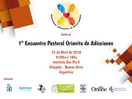 1° Encuentro Pastoral Orionita de Adicciones