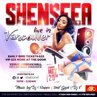 SHENSEEA LIVE IN VANCOUVER