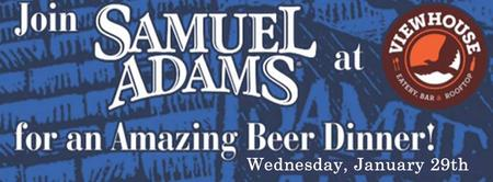 ViewHouse's 5 Course Sam Adam's Beer Dinner