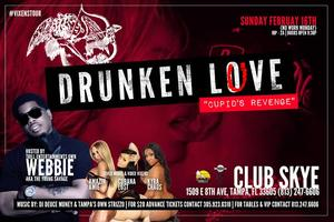 "DRUNKEN LOVE ""WEBBIE & FRIENDS"""