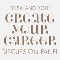 """ELSA AND YOU"" Create Your Career Discussion Panel"