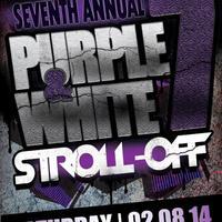7th Annual Purple & White Stroll-Off