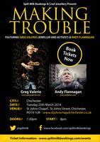 Making Trouble Tour | Chichester Featuring Greg...