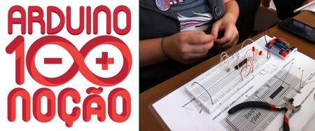 """Workshop """"Arduino 100 Noção"""""""