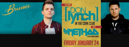 DJs Don Lynch + Method at Bruno's | Friday 1/24/14
