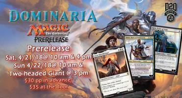 Sun 10 am Dominaria Prerelease