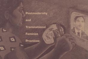 Locations of Learning: Transnational Feminist Practices