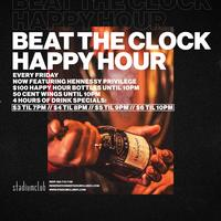 Stadium Club's Beat The Clock Happy Hour with Hennessy...