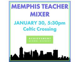 Memphis Teacher Mixer