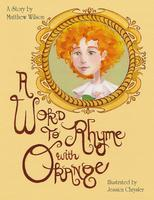 A Word to Rhyme with Orange: Art Show and Book Signing