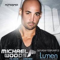 ★ MICHAEL WOODS ★ | Houston | Lumen Saturdays