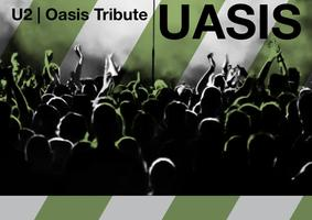 St. Patrick's Day Weekend - U2 + OASIS TRIBUTE...