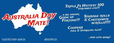 AUSTRALIA DAY MATE! Australia Day Party at Folsom...