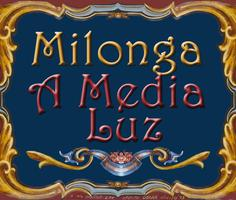 Milonga a Media Luz