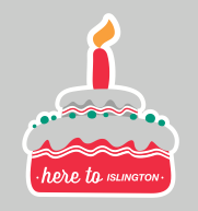 Here To Islington's 1st Birthday Party