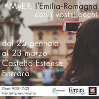 #myER: l'Emilia-Romagna coi vostri occhi