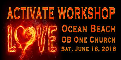 ACTIVATE LOVE ~ OCEAN BEACH!