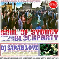SOUL OF SYDNEY Long Weekend Block Party feat.DJ SARAH...