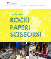 Rock! Paper! Scissors! Spring 2014 Family Event at the...
